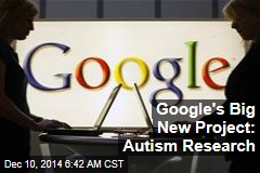 Google's Big New Project: Autism Research