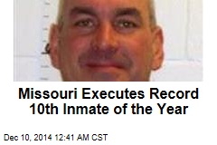 Missouri Executes Record 10th Inmate of the Year