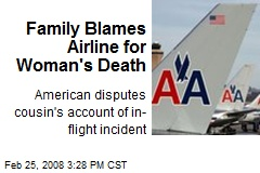 Family Blames Airline for Woman's Death