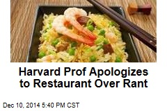 Harvard Prof Apologizes to Restaurant Over Rant