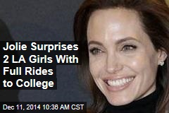 Jolie Surprises 2 LA Girls With Full Rides to College