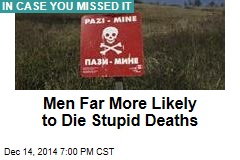 Men Far More Likely to Die Stupid Deaths