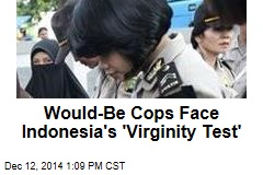 Would-Be Cops Face Indonesia's 'Virginity Test'