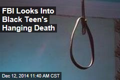 FBI Looks Into Black Teen's Hanging Death
