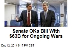 Senate OKs Bill With $63B for Ongoing Wars