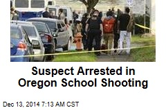Suspect Arrested in Oregon School Shooting