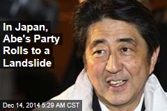 In Japan, Abe's Party Rolls to a Landslide