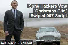 Sony Hackers Vow 'Christmas Gift,' Swiped 007 Script