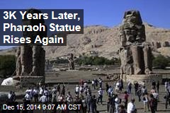 Statue Toppled 3K Years Ago Once Again Stands