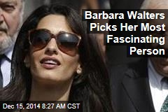 Barbara Walters Picks Her Most Fascinating Person