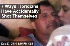 7 Ways Floridians Have Accidentally Shot Themselves