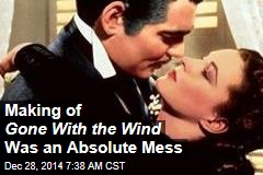 Making of Gone With the Wind Was an Absolute Mess