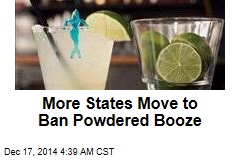 More States Move to Ban Powdered Booze
