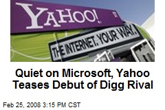 Quiet on Microsoft, Yahoo Teases Debut of Digg Rival