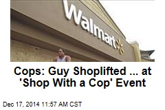 Cops: Guy Shoplifted ... at 'Shop With a Cop' Event
