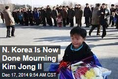N. Korea Is Now Done Mourning Kim Jong Il