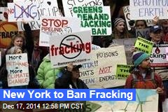 New York to Ban Fracking