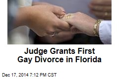 Judge Grants First Gay Divorce in Florida
