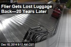 Flier Gets Lost Luggage Back—20 Years Later