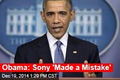 Obama: Sony 'Made a Mistake'