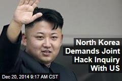 North Korea Demands Joint Hack Inquiry With US