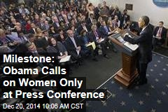 Milestone: Obama Calls on Women Only at Press Conference