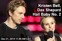 Kristen Bell, Dax Shepard Hail Baby No. 2