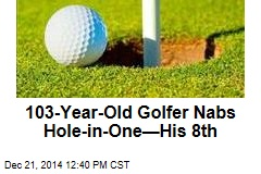 103-Year-Old Golfer Nabs Hole-in-One—His 8th