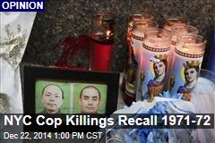 NYC Cop Killings Recall 1971-72