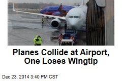 Planes Collide at Airport, One Loses Wingtip