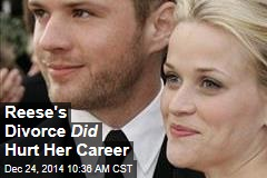 Reese's Divorce Did Hurt Her Career
