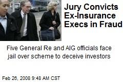 Jury Convicts Ex-Insurance Execs in Fraud
