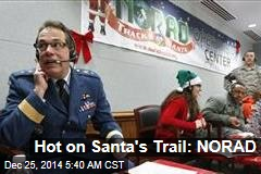 Hot on Santa's Trail: NORAD