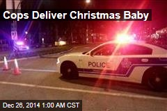 Cops Deliver Christmas Baby