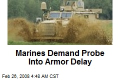 Marines Demand Probe Into Armor Delay