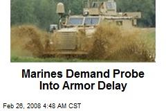 Marines Demand Probe Into Armor Delay