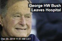 George HW Bush Leaves Hospital