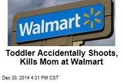 Toddler Accidentally Shoots, Kills Mom at Walmart