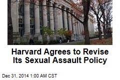 Harvard Agrees to Revise Its Sexual Assault Policy