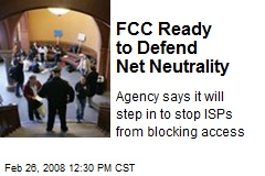 FCC Ready to Defend Net Neutrality