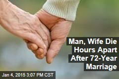 Man, Wife Die Hours Apart After 72-Year Marriage