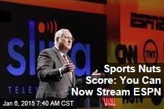Sports Nuts Score: You Can Now Stream ESPN