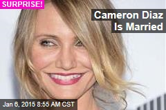 Cameron Diaz Is Married