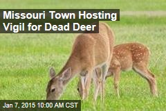 Missouri Town Hosting Vigil for Dead Deer