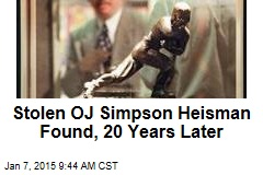 Stolen OJ Simpson Heisman Found, 20 Years Later