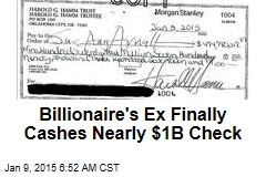 Billionaire's Ex Finally Cashes Nearly $1B Check
