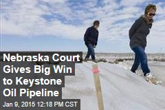 Nebraska Court Gives Big Win to Keystone Oil Pipeline