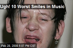 Ugh! 10 Worst Smiles in Music