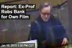 Report: Ex-Prof Robbed Bank for 'Art Project'