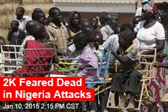 Islamic Militants Kill Up to 2K in Nigeria